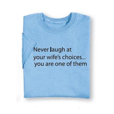 Wife's Choice Tee