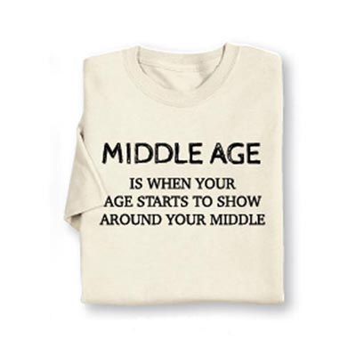 Middle Age Tee