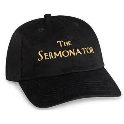 Know It All, Sermonator Cap