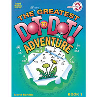 The Greatest Dot-To-Dot Adventure Book Vol. 1