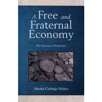 A Free and Fraternal Economy (paperback)