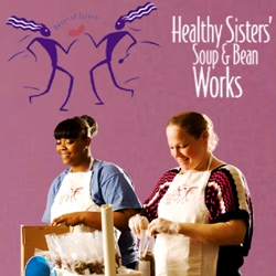 Healthy Sisters' Soup & Bean Works