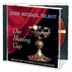 Our Blessing Cup (CD)