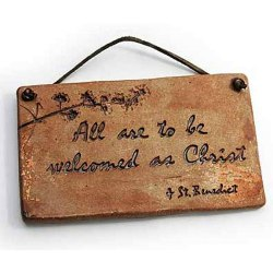 St. Benedict's Welcome (stoneware plaque)