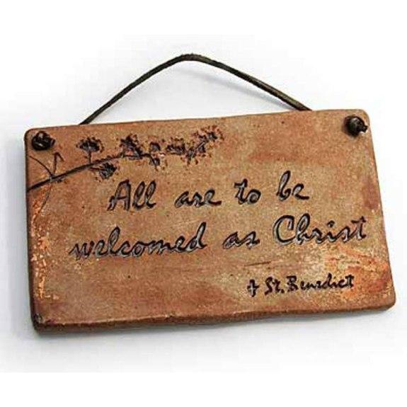 St. Benedict's Welcome (stoneware plaque)