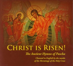 Christ is Risen! Ancient Hymns (CD)