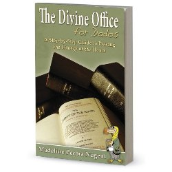 Liturgy of the Hours and Divine Office