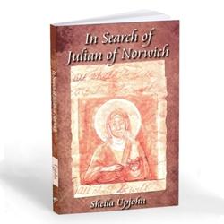 In Search of Julian of Norwich (paperback)