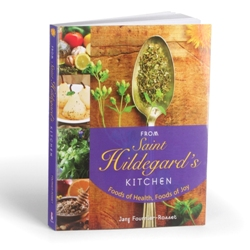 From St. Hildegard's Kitchen (paperback)