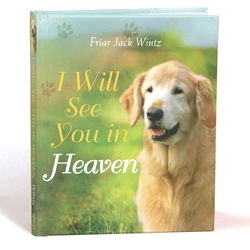 I Will See You in Heaven - Dog lovers (hardcover)