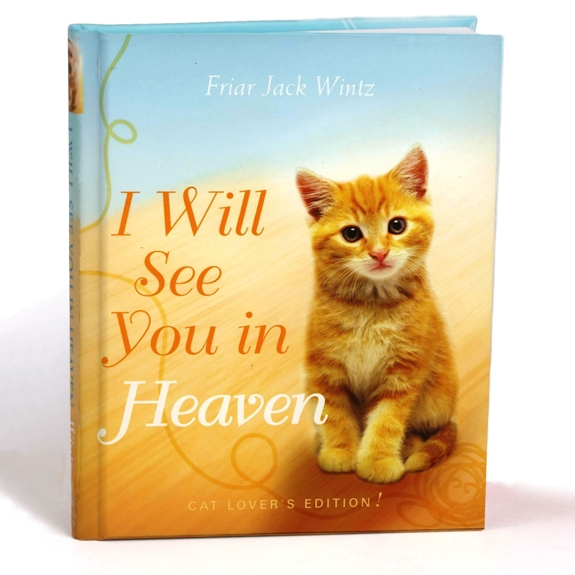 I Will See You in Heaven - Cat Lovers (hardcover)