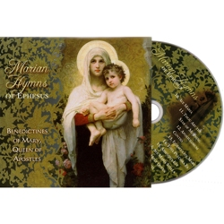 Marian Hymns of Ephesus (CD)