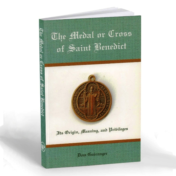 The Medal or Cross of St. Benedict (paperback)