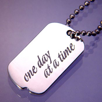 One Day at a Time Dog Tag (silver)
