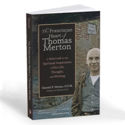 The Franciscan Heart of Thomas Merton (paperback)