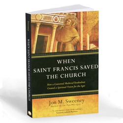 When Saint Francis Saved the Church (paperback)