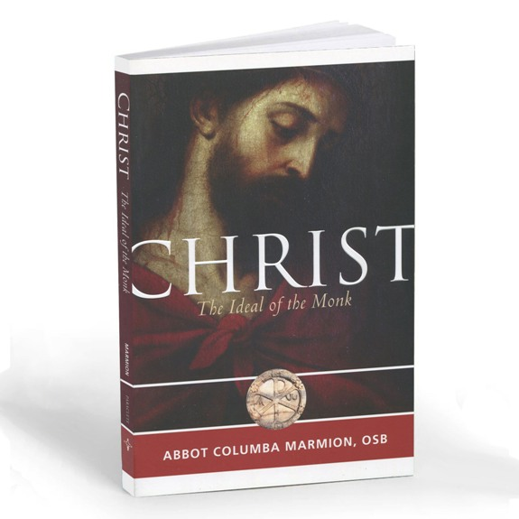 Christ: The Ideal of the Monk (paperback)