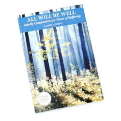 All Will Be Well (paperback)