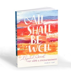 All Shall Be Well: A Spiritual Journal (paperback)
