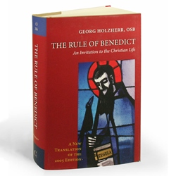The Rule of Benedict: An Invitation to the Christian Life (hardcover)