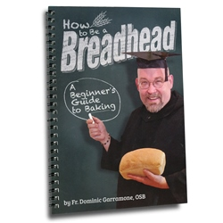 How to Be a Breadhead (spiral-bound)