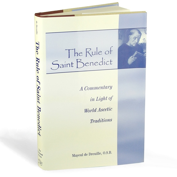 The Rule of St. Benedict: A Commentary (hardcover)