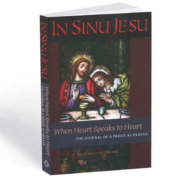 In Sinu Jesu: When Heart Speaks to Heart (paperback)