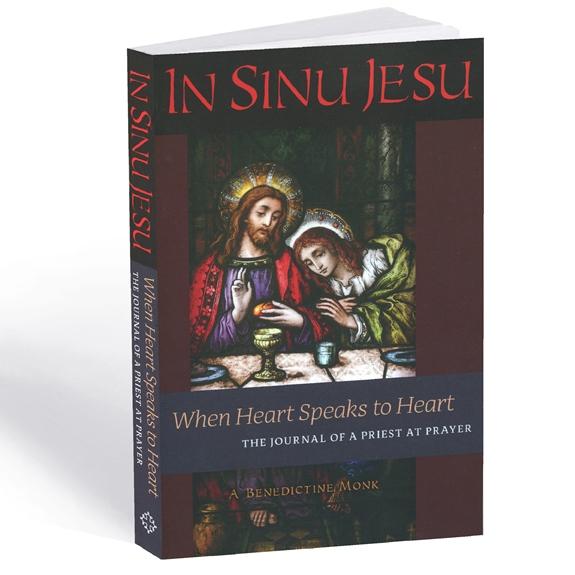 In Sinu Jesu: When Heart Speaks to Heart (paperback)