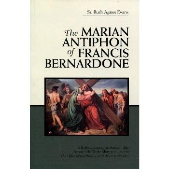 The Marian Antiphon of Francis Bernardone (paperback)