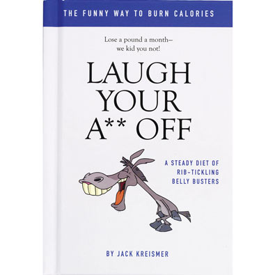 Laugh Your A** Off Book