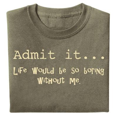 Admit It Novelty T-shirt