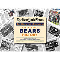 New York Times Greatest Moments Newspaper : Chicago Bears