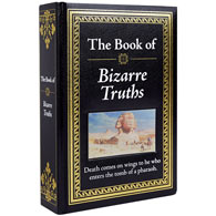 The Know-It-All Library Book - Bizarre Truths