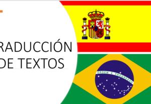 Traducción de cualquier texto del Español para Portugués o viceversa