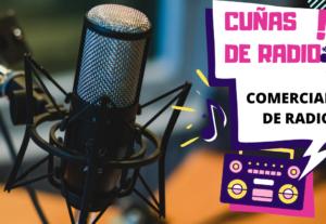 Cuñas para Radio y comerciales en Español