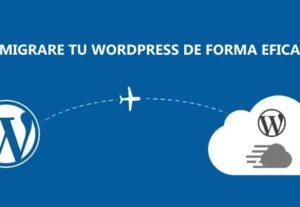 Migrare tu WordPress de forma eficaz