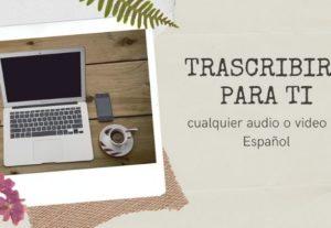 Proporcionaré transcripciones para cualquier audio o video en español