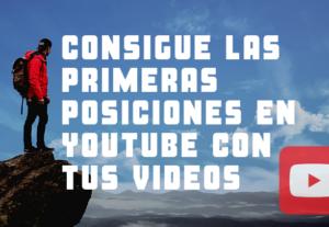 Optimizaré tus Vídeos de Youtube para obtener primeras posiciones