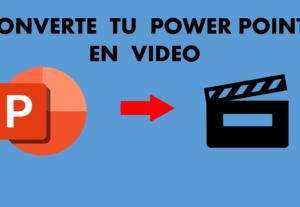 Convierte tus archivos de PowerPoint en archivos de vídeo mp4