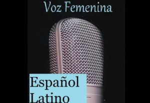 Español Latino / Audio libros / Canto / Doblaje