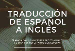 Traducción de calidad inglés-español y viceversa