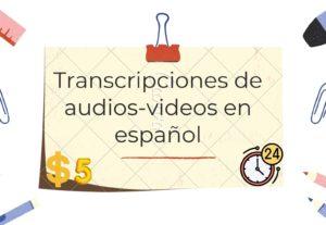 Transcribiré sus audios y vídeos en 24 horas