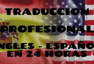 Traducción Profesional del Ingles al Español
