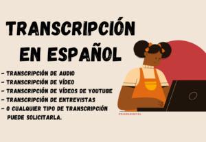 Haré una excelente transcripción en español en 24h