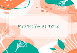 Redacción de textos (sin exclusion de temas)