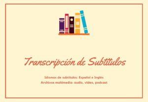 transcripciones de subtitulos en español e inglés