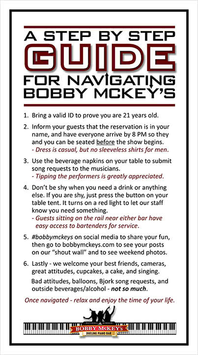 Frequently Asked Questions | Bobby Mckeys Piano Bar