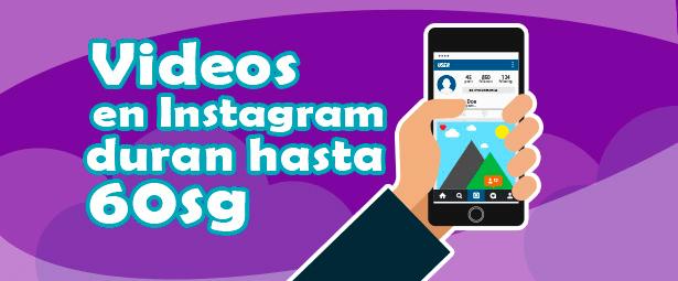 Instagram incrementa la duración de los videos a 60 segundos