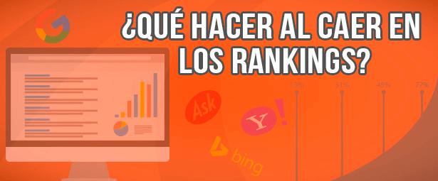 ¿Qué debes hacer al caer en el ranking de Google?
