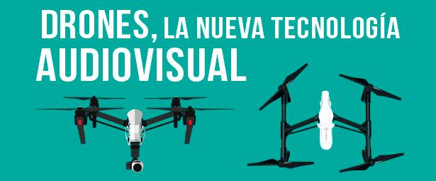 Los drones revolucionan el mundo de las artes audiovisuales